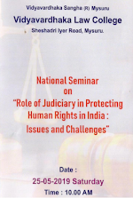 "National Seminar on ""Role of Judiciary in Protecting Human Right in India: Issues and Challenges"""