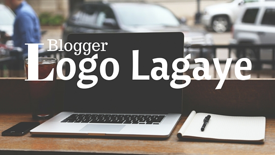how to make logo for blogger in hindi