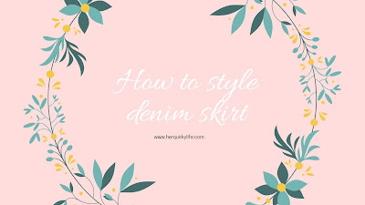 How to style denim skirt ootd - Her Quirky Life