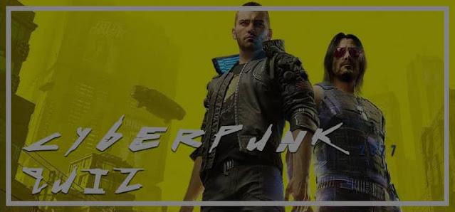 Cyberpunk 2077 Quiz Answers Quiz Diva 100% Score