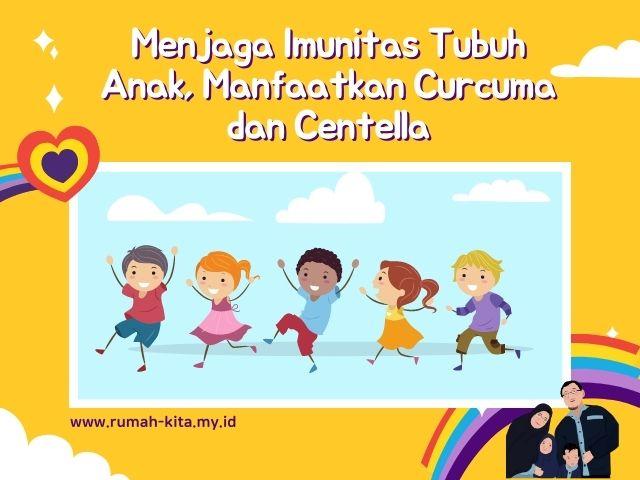 menjaga imunitas tubuh anak