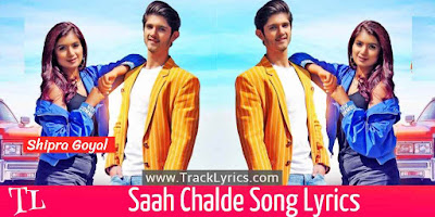 saah-chalde-song-lyrics
