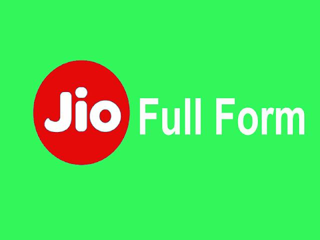 Jio Full Form, Reliance Jio Full Form, Jio Full Form in english, Jio Full Form in hindi, Jio Full Form fup, Jio Full Form name, Jio Full Form kya hai, Jio Full Form means, aJio Full Form,