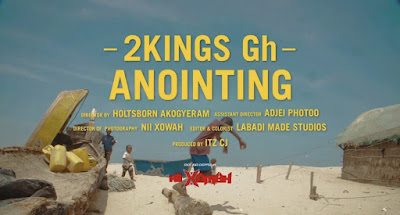 2Kings Gh - Anointing [Official Music Video]