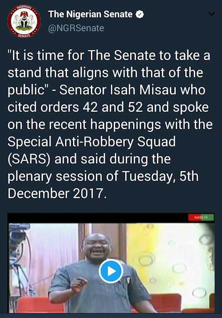 """SARS is used to intimidate political opponents and we must end this impunity"" - Senator Isah Misau"