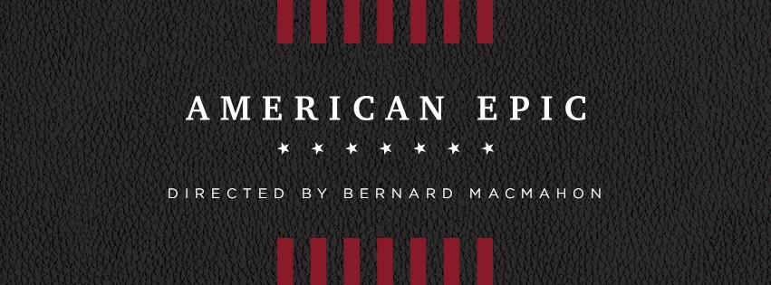 American Epic: uma viagem de volta no tempo para o Big Bang da música moderna