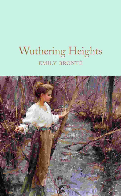 Wuthering Heights (Macmillan Collector's Library) valentine day romantic books