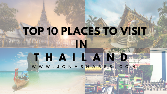 |Travel| Top 10 Places to Visit in Thailand