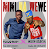 NEW AUDIO | Ndindo Man ft Mesen Selekta - Mimi Na Wewe | DOWNLOAD Mp3 SONG