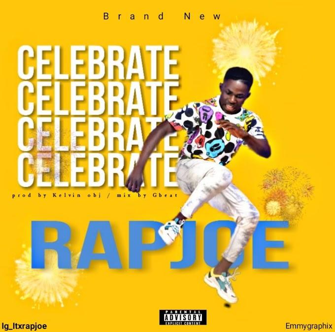 [MUSIC] RAPJOE - CELEBRATE