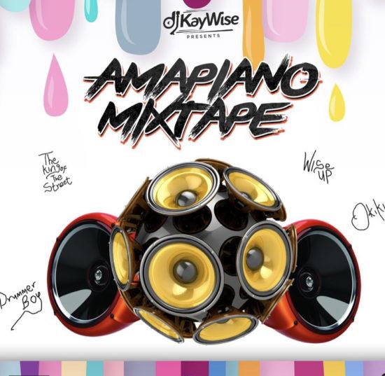 DJ Kaywise-Amapiano Mixtape