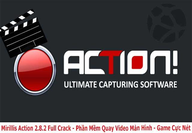 Mirillis Action 3.9.0 Full Crack - Phần Mềm Quay Màn Hình Máy Tính Chuyên Nghiệp