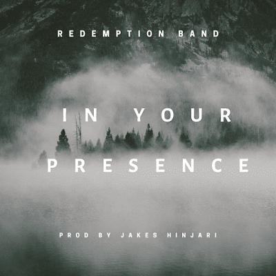 In Your Presence by Redemption Band Mp3