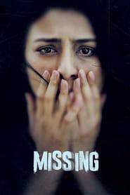 Missing (2018) Full Movie Download 1080p 720p 480p