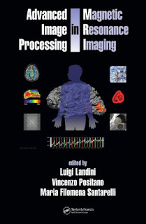Advanced Image Processing in Magnetic Resonance Imaging pdf download free