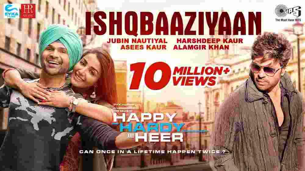 Ishqbaaziyaan Lyrics - Happy Hardy And Heer
