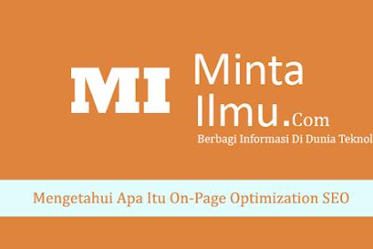 Mengetahui Apa Itu On-Page Optimization SEO (Search Engine Optimization)