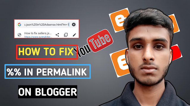 How to fix %% problem in permalink on blogger