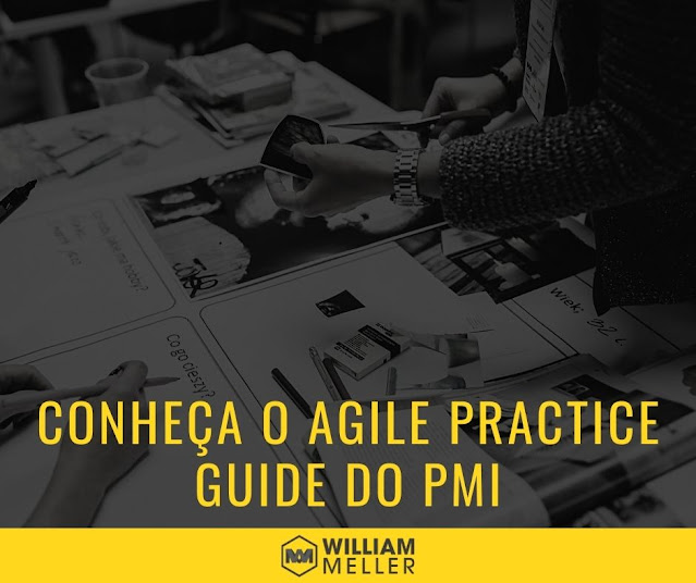 Conheça o Agile Practice Guide do PMI