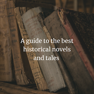 guide to the best historical novels