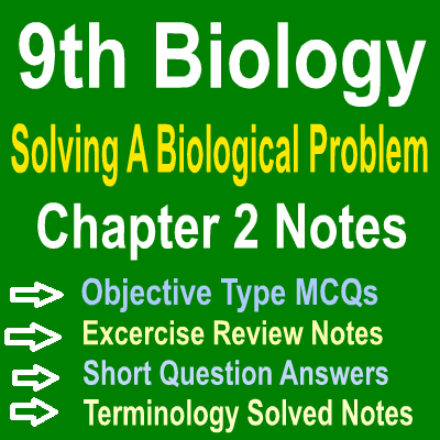 Chapter Two Solving A Biological Problem Notes In PDF