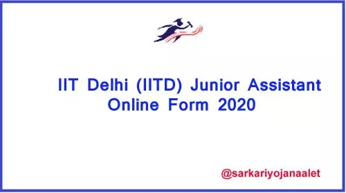 IIT Delhi (IITD) Junior Assistant Online Form 2020