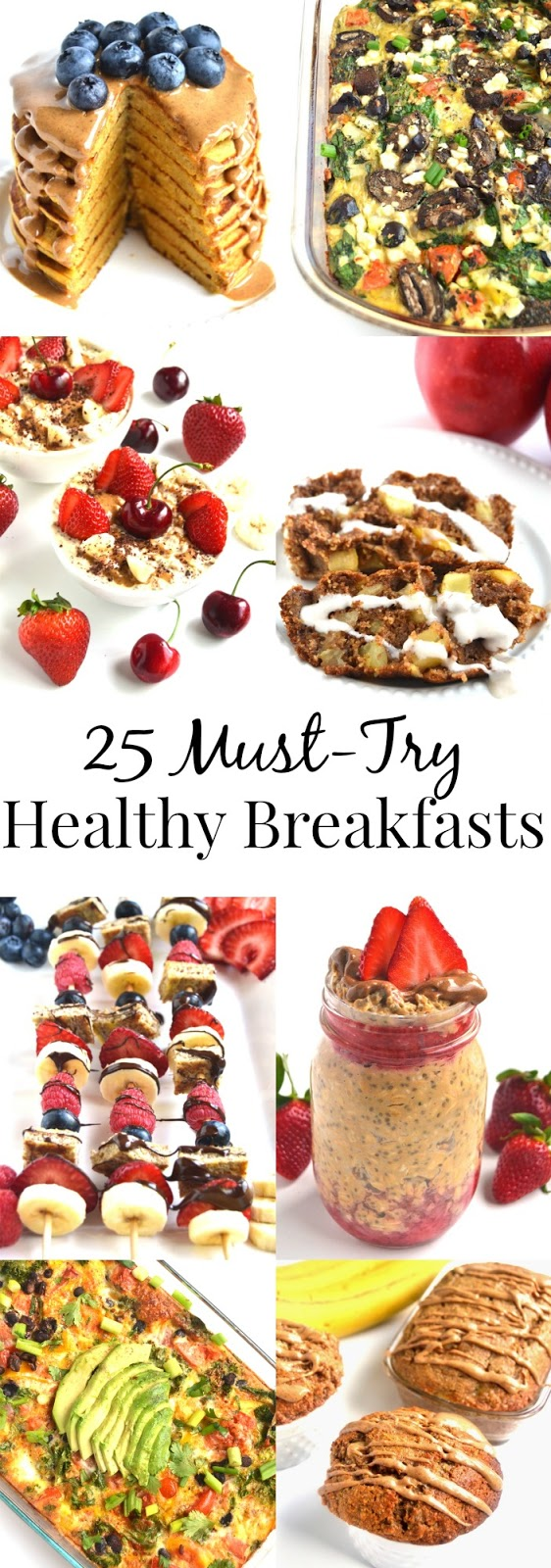 25 Must-Try Healthy Breakfasts