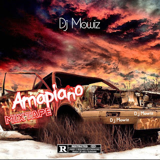 [HOT MIX] Dj Mowiz - Amapiano Mixtape