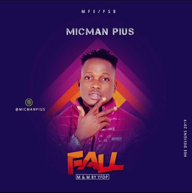 MUSIC: MICMAN PIUS _FALL
