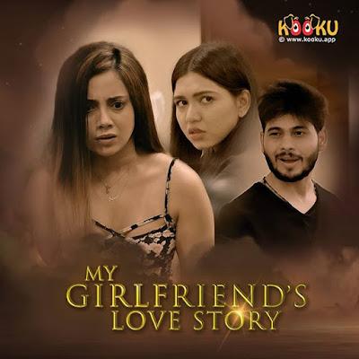 My Girl Friends Love Story kooku web series