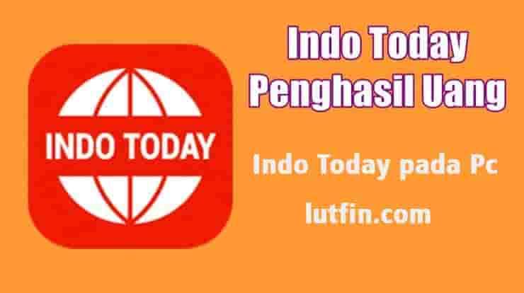 Indo Today pada Pc