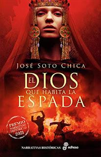 El Dios que habita la espada (José Soto Chica) - Portada