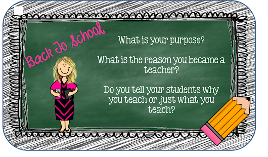 Back To School...What is your purpose?