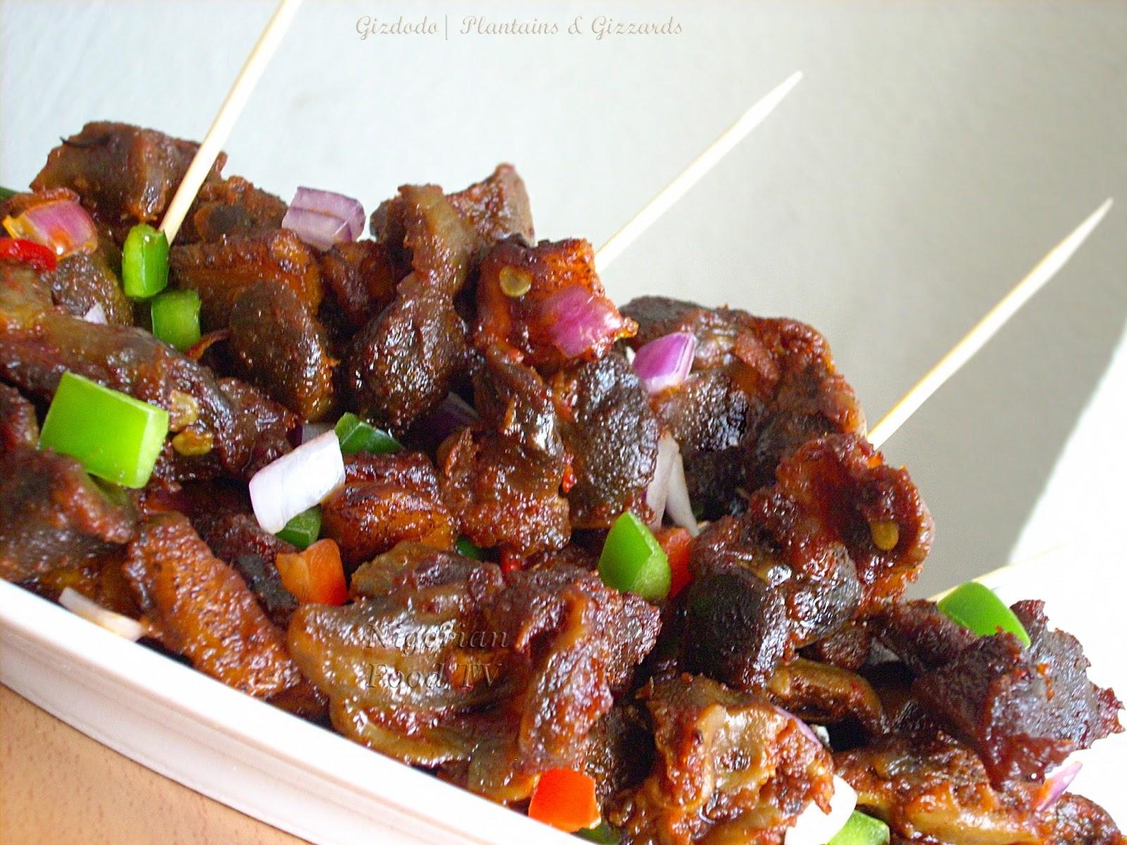 Nigerian Small Chops Recipes, dodo gizzards, gizdodo
