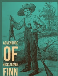 Huckleberry Finn novel form and style , plot and structure notes