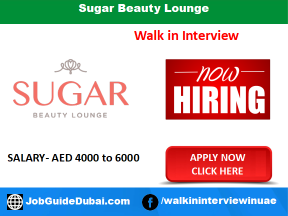 Sugar Beauty Lounge career for Receptionist and Customer Service jobs in Dubai UAE