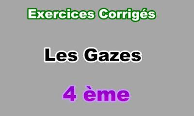 Exercices Corrigés Sur Les Gazes 4eme en PDF