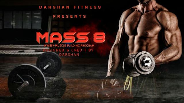 MASS 8 || 8 Weeks Mass Building Fitness Program