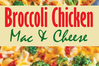Broccoli Chicken Mac & Cheese