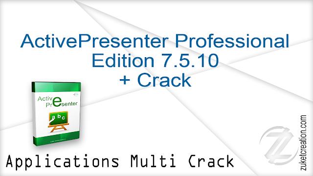 ActivePresenter Professional Edition 7.5.10 + Crack