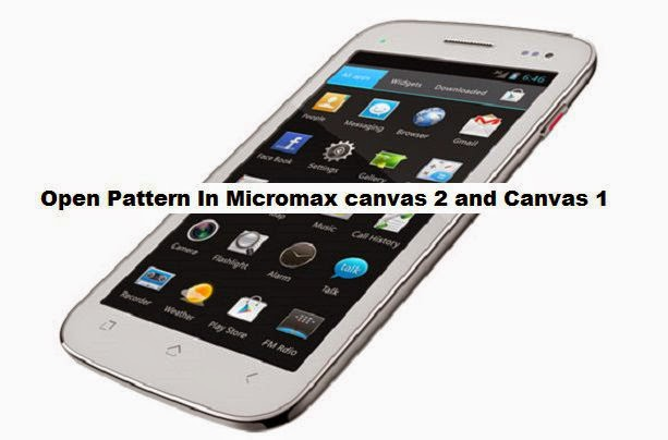 How to Open pattern lock in Micromax canvas 2 and 1 Free image photo
