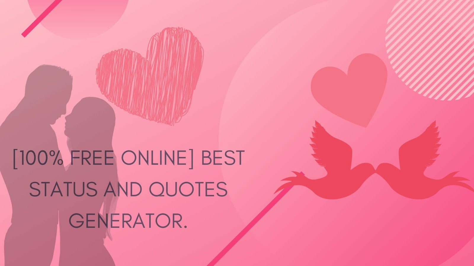 [100% FREE ONLINE] BEST STATUS AND QUOTES GENERATOR