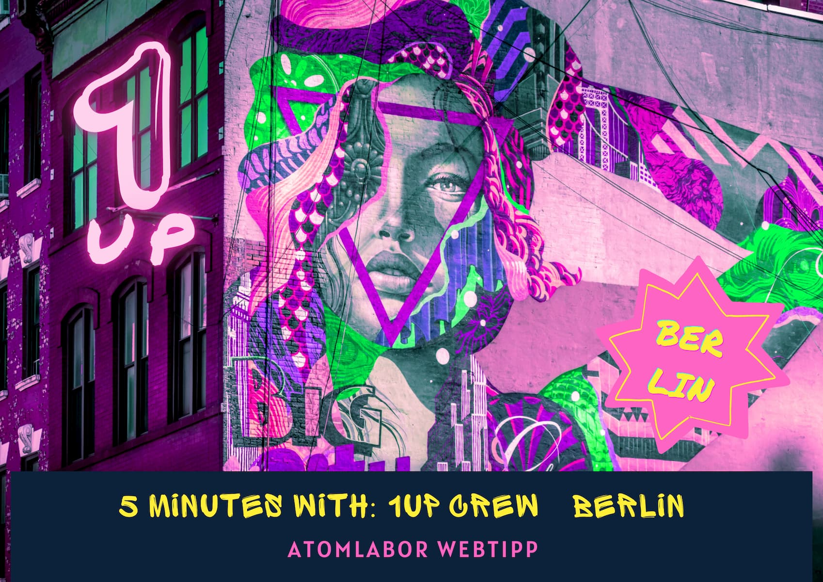 One United Power | 5 MINUTES WITH: 1UP CREW [BERLIN]