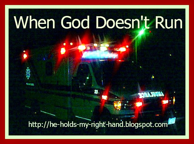 http://www.heholdsmyrighthand.com/2014/06/when-god-doesnt-run.html