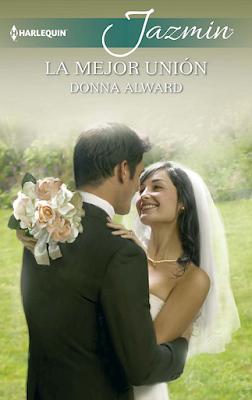 Donna Alward - La Mejor Unión