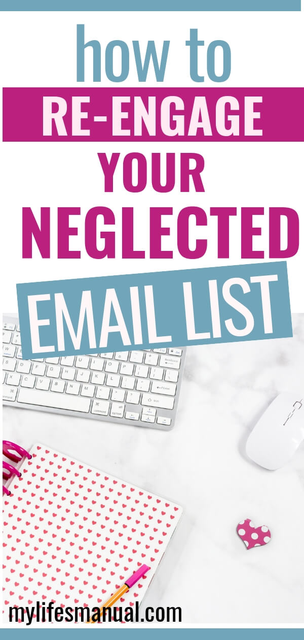 Re-engaging email ideas to send your list.