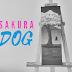 Sakura Dog czyli alegoria żywotu psa