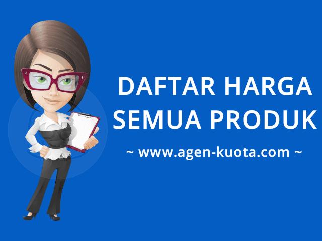 Daftar Harga Semua Produk Agen-Kuota.com