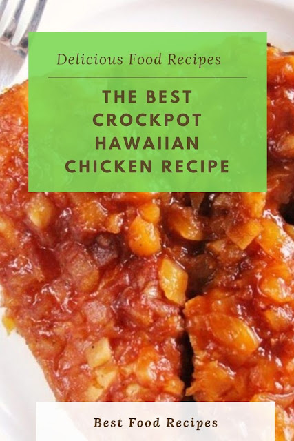 #THE #BEST #CROCKPOT #HAWAIIAN #CHICKEN #RECIPE