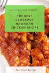 #THE #BEST #CROCKPOT #HAWAIIAN #CHICKEN #RECIPE